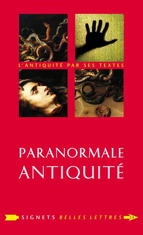 Paranormale Antiquité ; la mort et ses démons en Grèce et à Rome