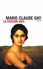 Vente Livre Numérique : La Passion Ines  - Marie-Claude Gay