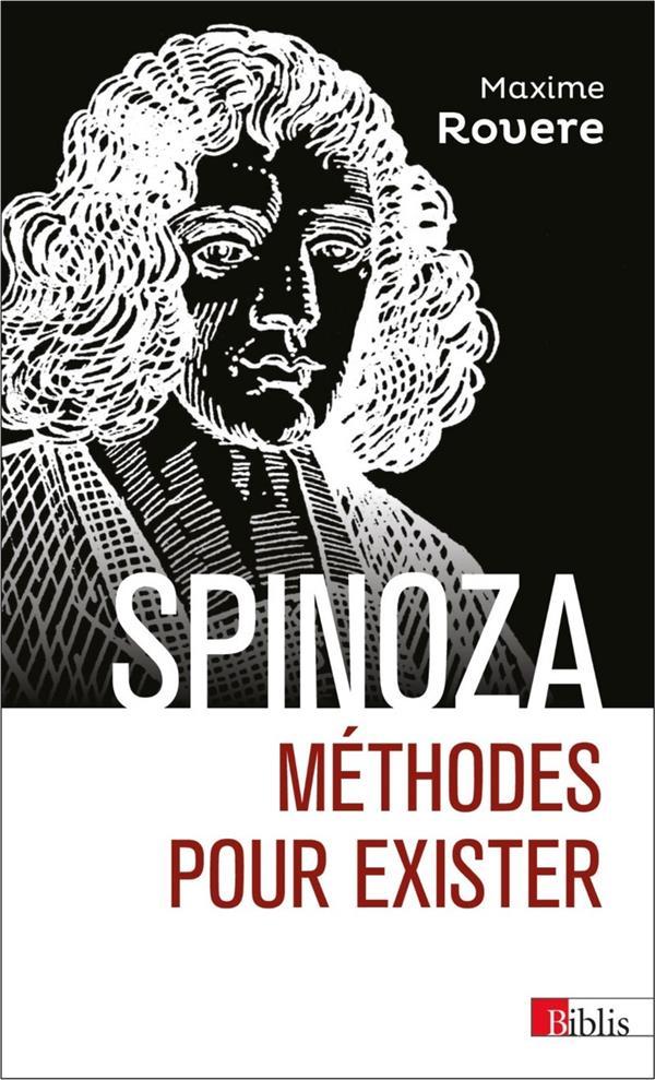 Spinoza ; méthodes pour exister