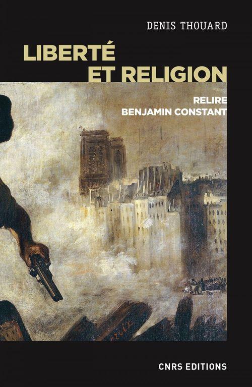 liberté et religion ; relire Benjamin Constant