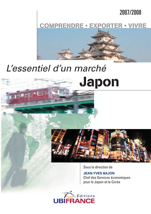 Japon - l'essentiel d'un marche (2eme edition) 2007/2008