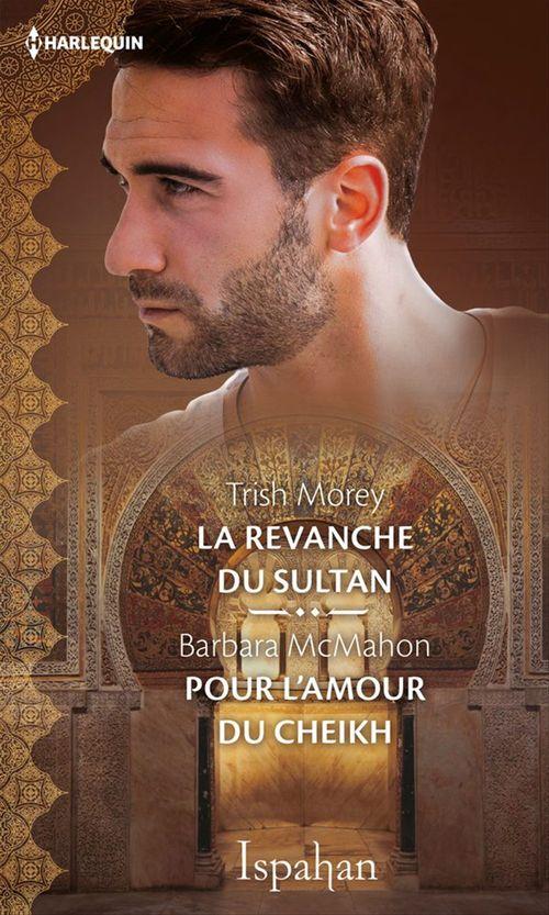 La revanche du sultan - Pour l'amour du cheikh