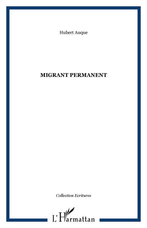 Migrant permanent
