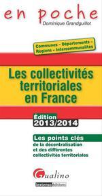 Vente Livre Numérique : Les collectivités territoriales en France 2013-2014  - Dominique Grandguillot