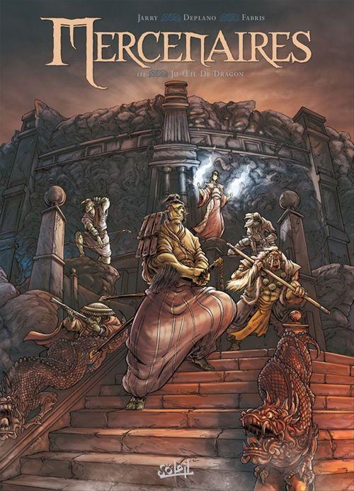 Mercenaires t.3 ; Ju-oeil-de-dragon