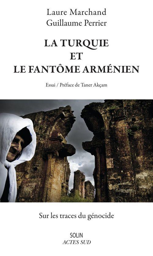 La Turquie et le fantôme arménien