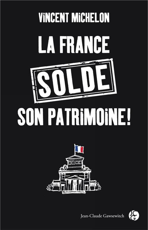 La France solde son patrimoine !