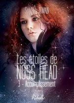 Les étoiles de Noss Head T.3 ; accomplissement  - Sophie Jomain