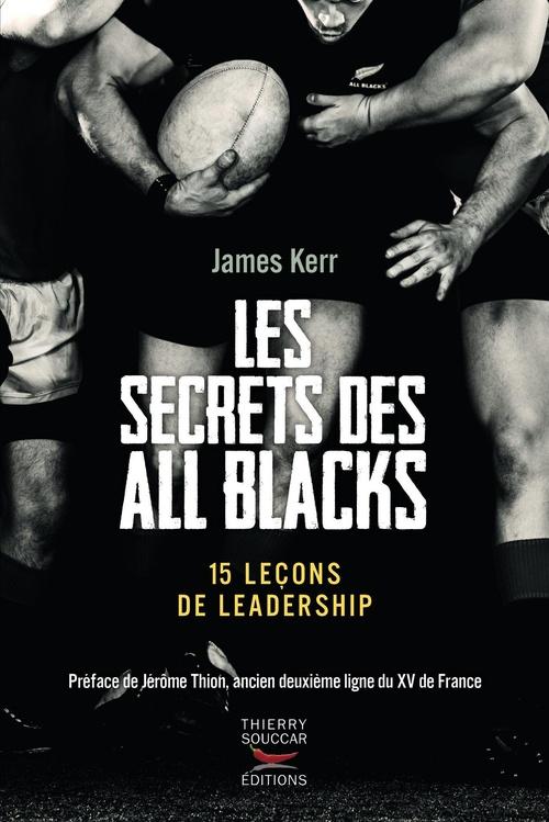 Les secrets des All Blacks ; 15 leçons de leadership