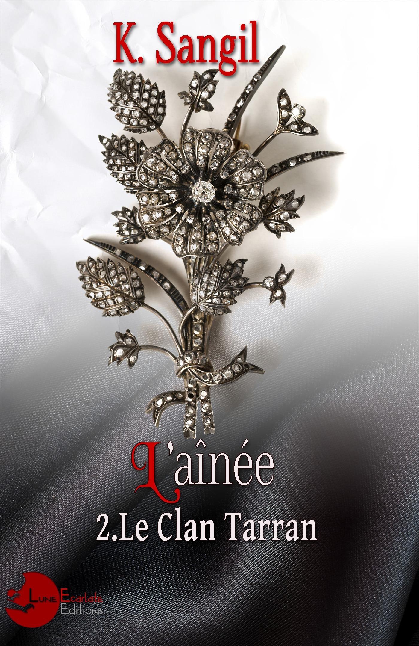 L'aînée t.2 ; le clan Tarran