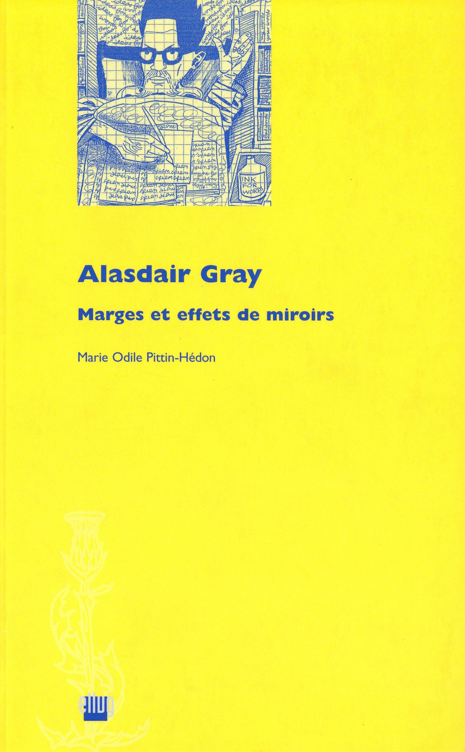Alasdair Gray  - Marie Odile Pittin-Hédon