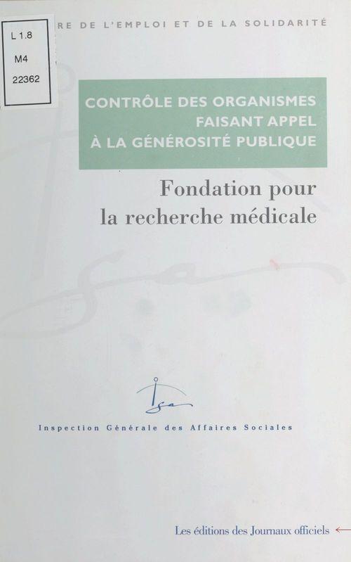 Controle des organismes faisant appel a la generosite publique fondation pour la recherche medicale