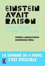Vente EBooks : Einstein avait raison, il faut réduire le temps de travail  - Dominique Méda - Pierre Larrouturou