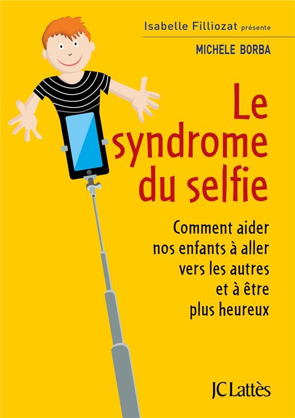 le syndrome du selfie ; comment aider nos enfants à aller vers les autres et à être plus heureux