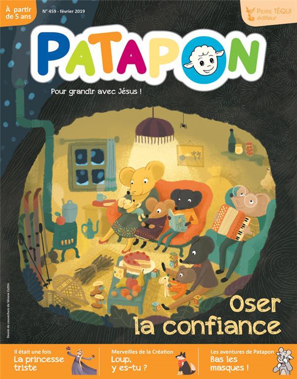 PATAPON FEVRIER 2019 N 459 - OSER LA CONFIANCE