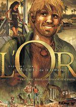 Vente EBooks : L'Or (Tome 2) - Michel ou le tamanoir  - Stéphane Piatzszek