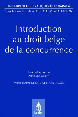 Introduction Au Droit Belge De La Concurrence