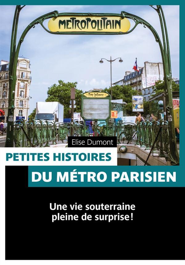 Petites histoires du métro parisien