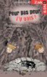 Peur pas peur, j'y vais  - François Gravel - Philippe Germain