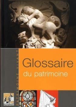 Glossaire du patrimoine (édition 2011)