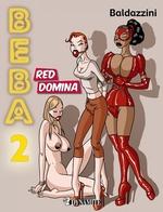Beba t.2 ; red Domina