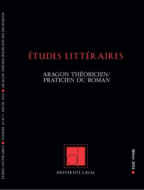 Études littéraires. Vol. 45 No. 1, Hiver 2014