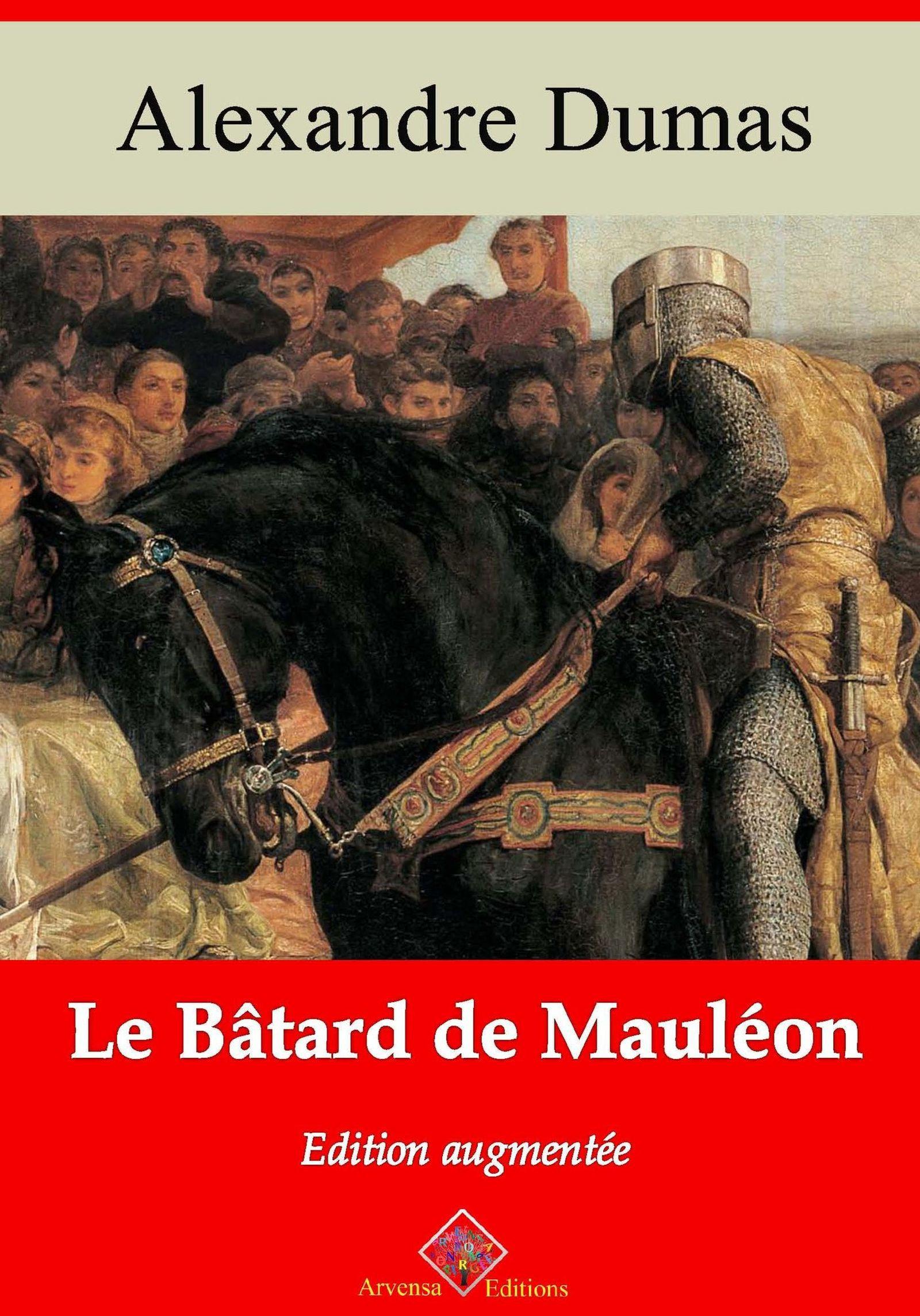 Le Bâtard de Mauléon - suivi d'annexes