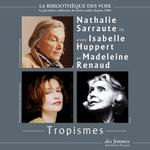 Vente AudioBook : Tropismes  - Nathalie Sarraute