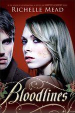 Vente Livre Numérique : Bloodlines V1  - Richelle Mead