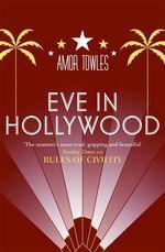 Vente Livre Numérique : Eve in Hollywood  - Amor Towles