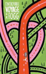 Vente EBooks : L'incroyable voyage de M. Fogg  - Luc Blanvillain