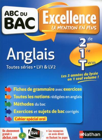 ABC DU BAC EXCELLENCE T.52 ; anglais ; 2de, 1re, terminale (édition 2017)