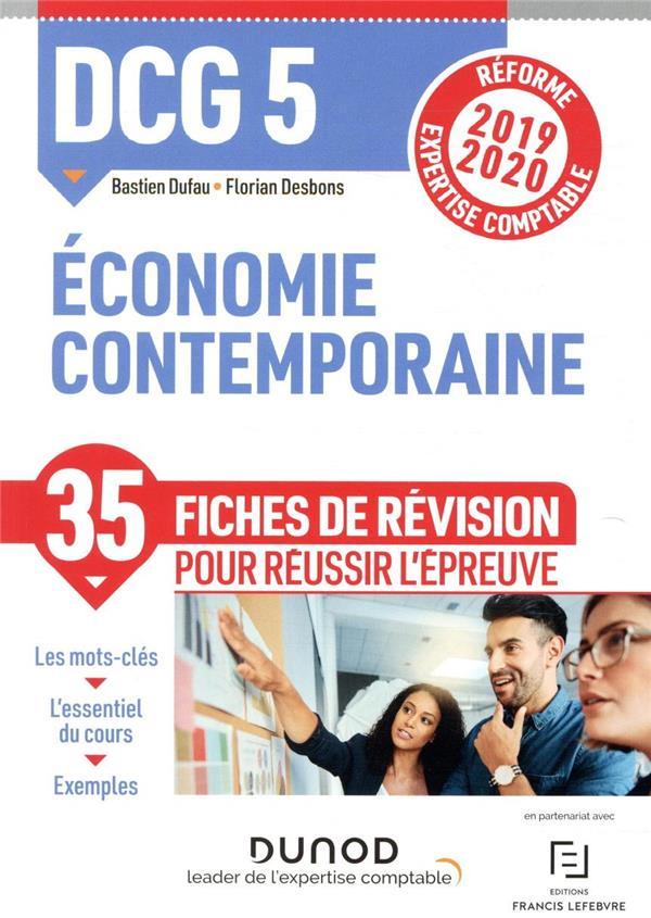 DCG5  -  ECONOMIE CONTEMPORAINE - FICHES DE REVISION - REFORME 2019-2020 - REFORME EXPERTISE COMPTABLE (EDITION 20192020) DESBONS, FLORIAN