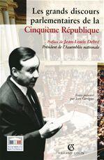 Les grands discours parlementaires de la cinquième république
