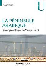 Vente Livre Numérique : La péninsule arabique  - Frank Tétart