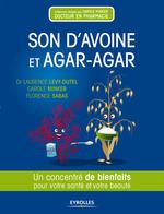 Vente Livre Numérique : Son d'avoine et agar-agar  - Carole Minker - Laurence Levy-Dutel - Florence Sabas