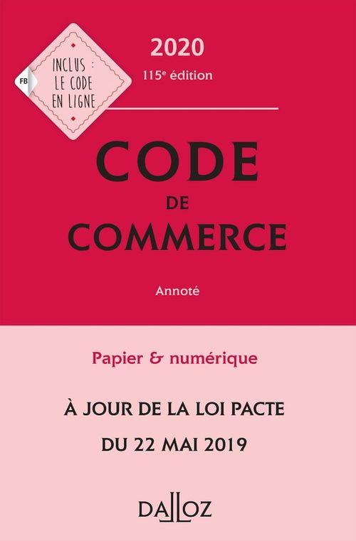 Code de commerce 2020, annoté - 115e éd.