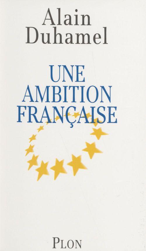 Une ambition francaise