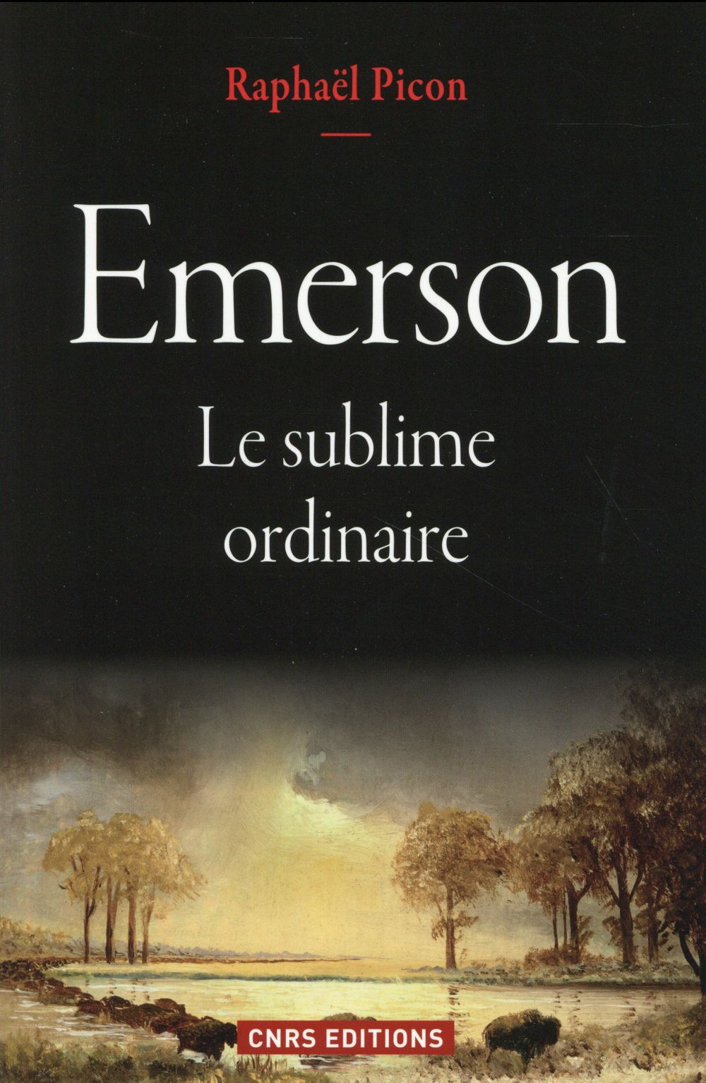 Emerson ; le sublime ordinaire