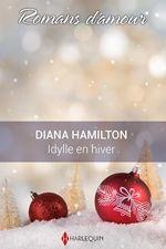 Vente Livre Numérique : Idylle en hiver  - Diana Hamilton