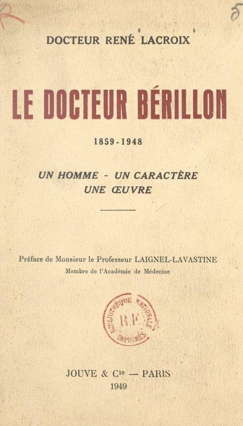 Le docteur Bérillon, 1859-1948