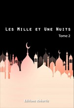 Les Mille et Une Nuits - T2  - Auteur Anonyme