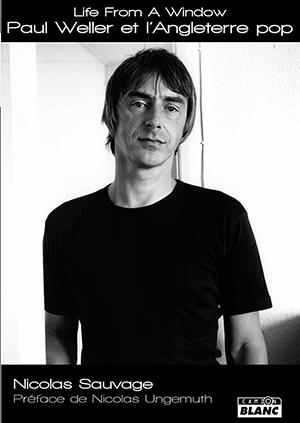 Life from a window, Paul Weller et l'Angleterre pop