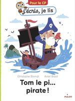 Vente EBooks : Tom le pi... pirate!  - Ghislaine Biondi