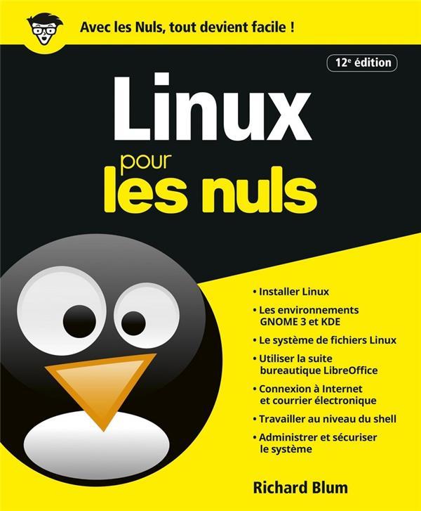 Linux pour les nuls (12e édition)