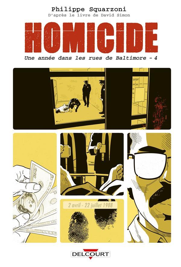 Homicide ; une année dans les rues de Baltimore T.4