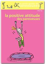 Vente EBooks : La positive attitude des paresseuses  - Olivia TOJA