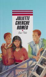 Vente Livre Numérique : Juliette cherche Roméo  - Paul Thiès