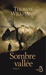 Sombre vallée  - Thomas Willmann
