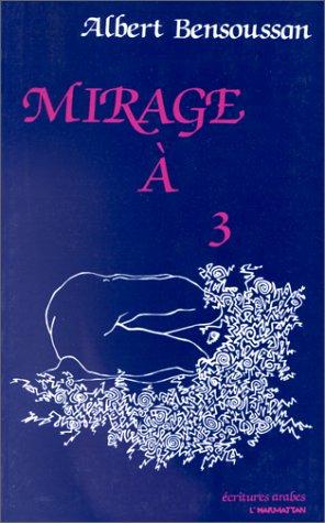 Mirage à 3